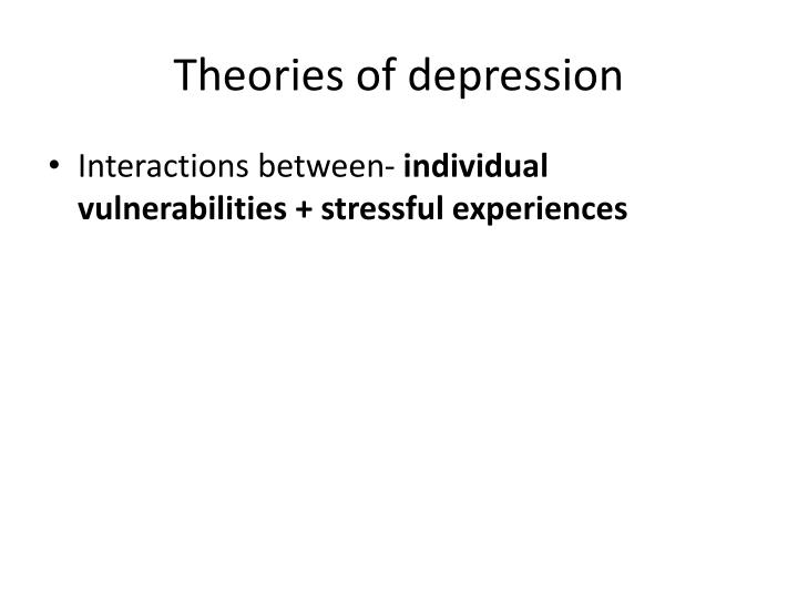 Theories of depression
