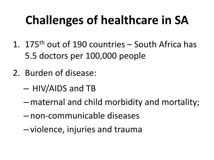 Challenges of healthcare in