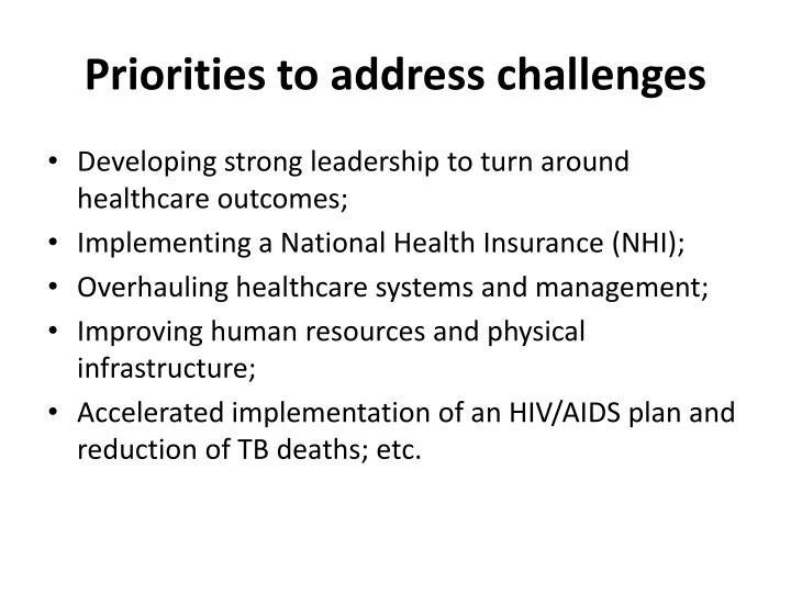 Priorities to address challenges