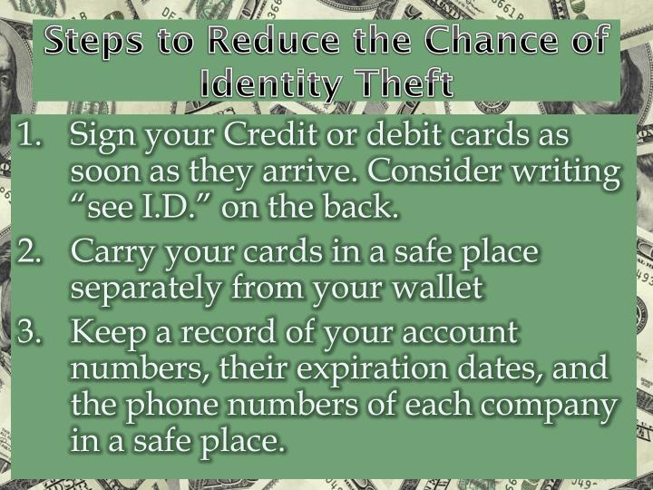 Steps to Reduce the Chance of Identity Theft