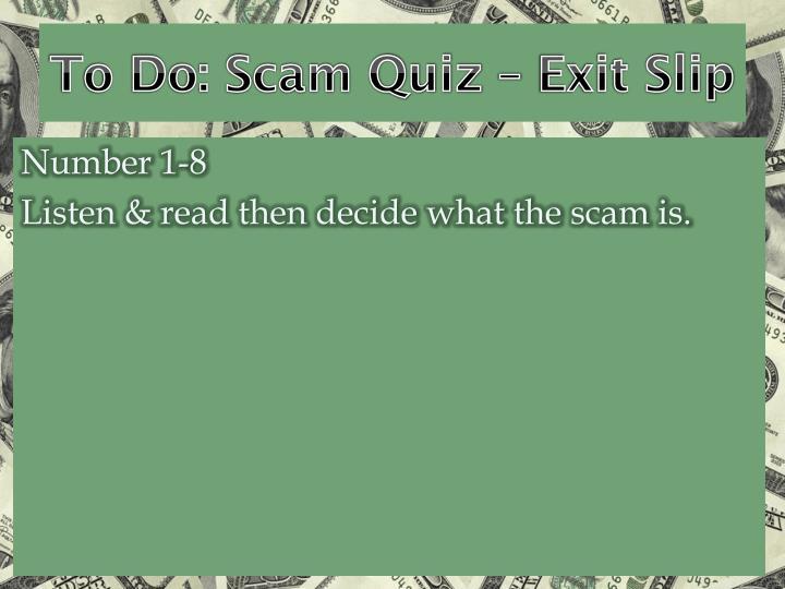To Do: Scam Quiz – Exit Slip