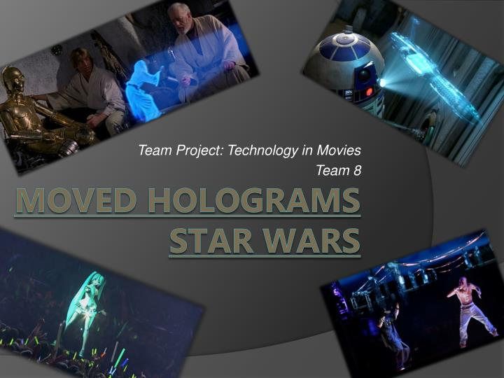 Team project technology in movies team 8