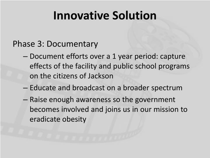 Innovative Solution