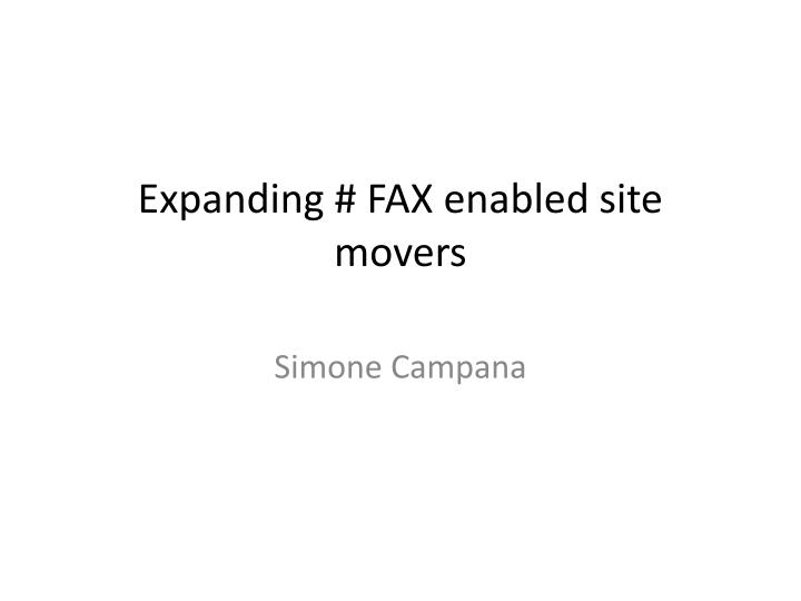 expanding fax enabled site movers