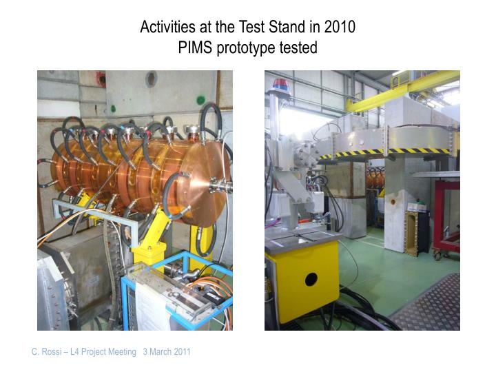 Activities at the Test Stand in 2010