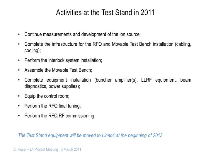 Activities at the Test Stand in 2011