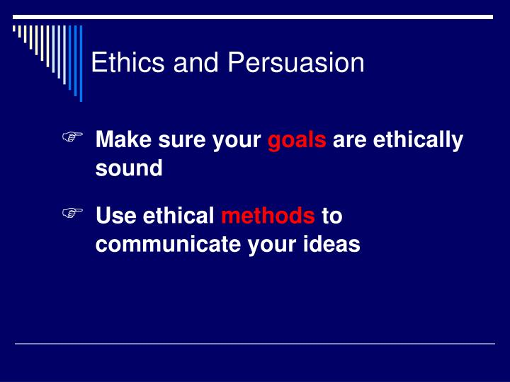 Ethics and persuasion