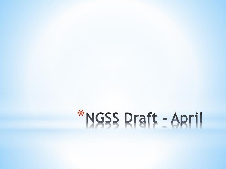 NGSS Draft - April