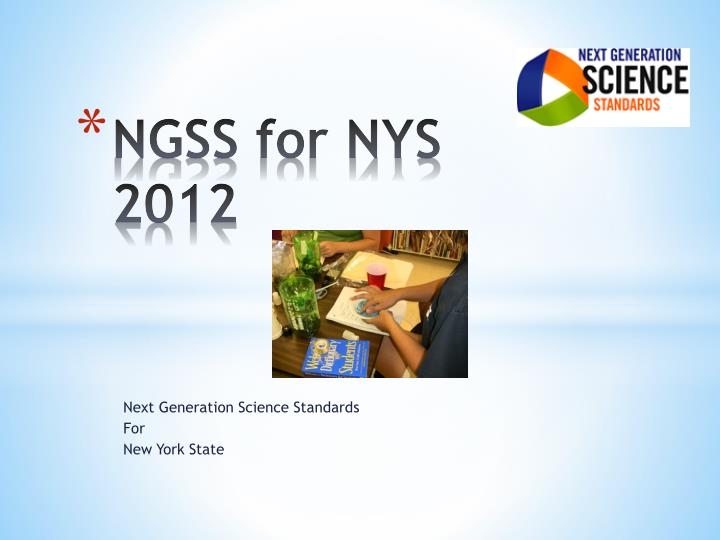 Ngss for nys 2012