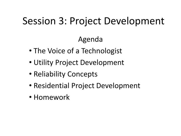 session 3 project development n.