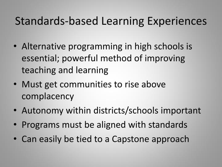 Standards-based Learning Experiences