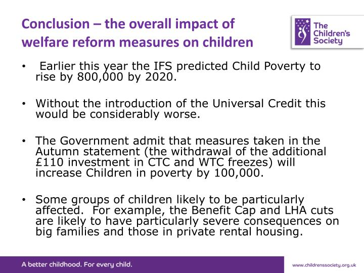 Conclusion – the overall impact of welfare reform measures on children