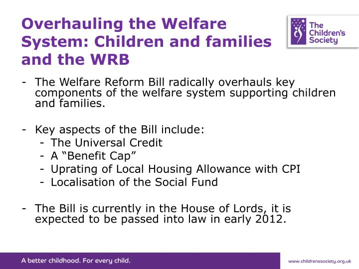 Overhauling the Welfare System: Children and families and the WRB