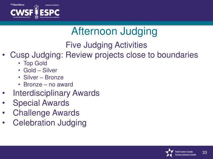 Afternoon Judging