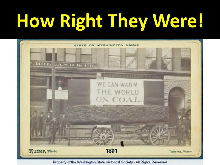 How Right They Were!