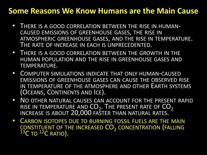 Some reasons we know humans are the main cause