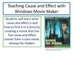 teaching cause and effect with windows movie maker