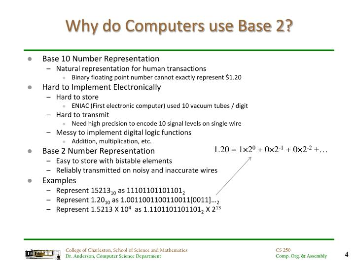 Why do Computers use Base 2?