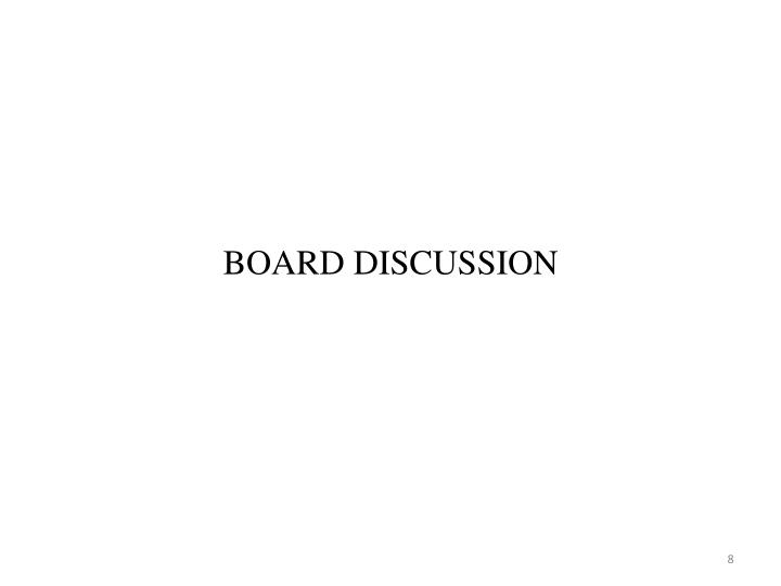BOARD DISCUSSION