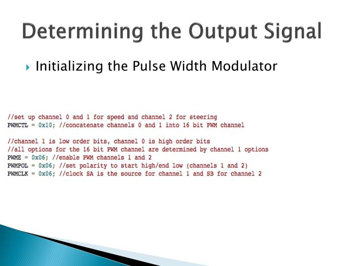 Determining the Output Signal