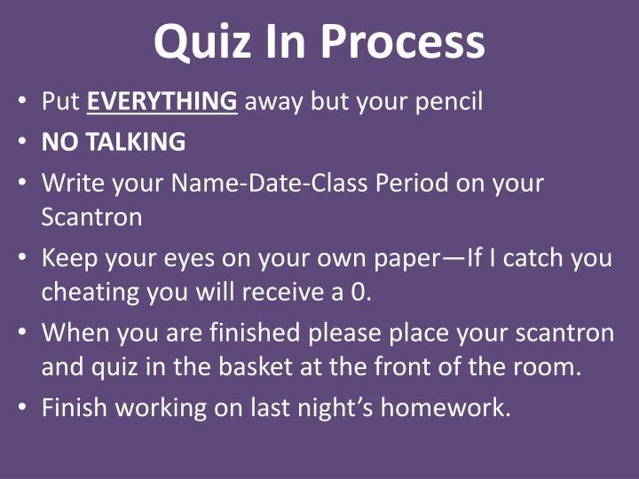 Quiz i n process