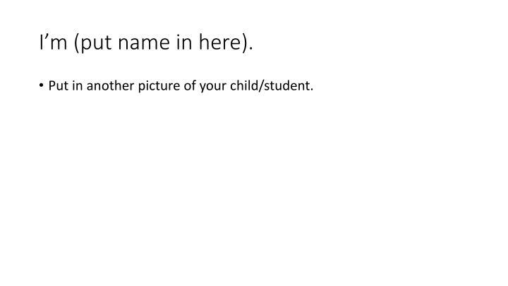 I m put name in here