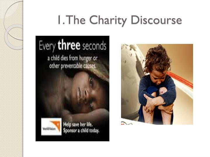 1. The Charity Discourse