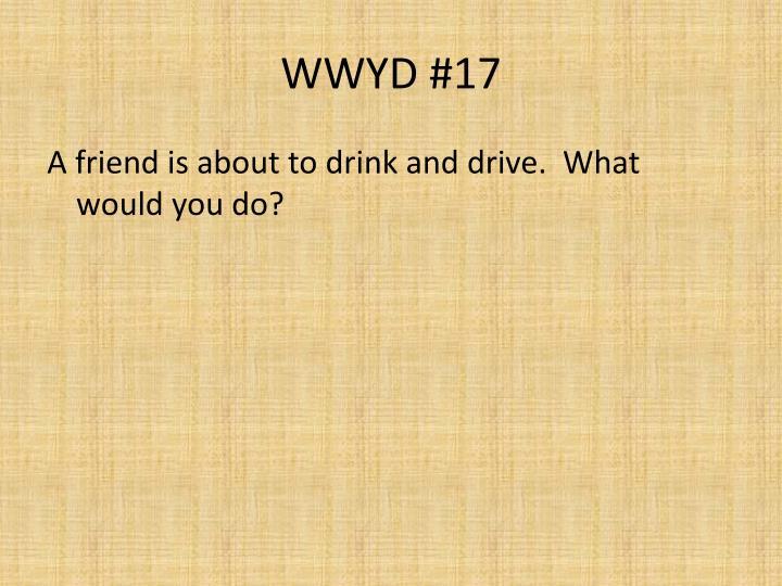WWYD #17