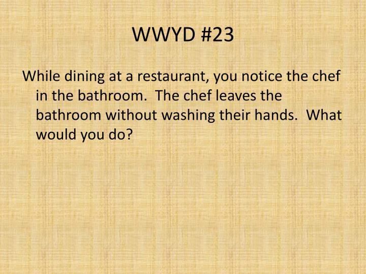 WWYD #23