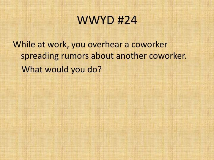 WWYD #24