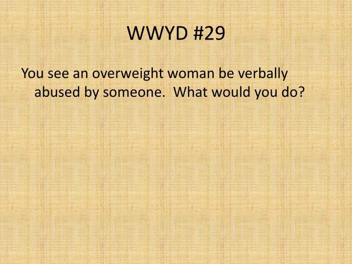 WWYD #29