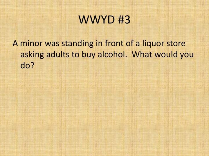 WWYD #3