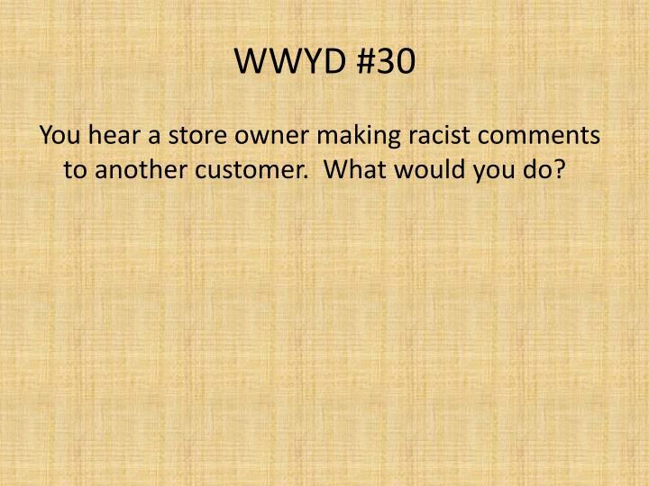 WWYD #30