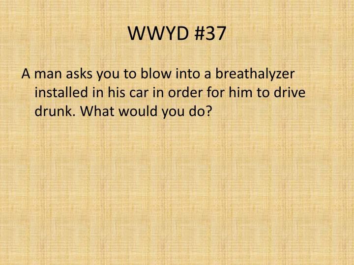 WWYD #37