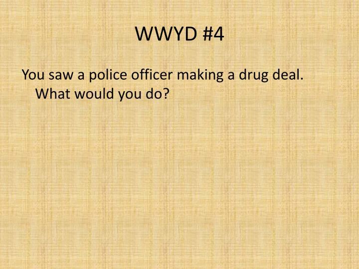 WWYD #4