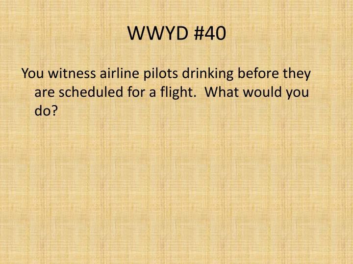 WWYD #40