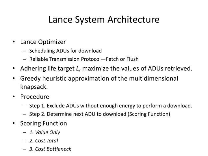 Lance System Architecture