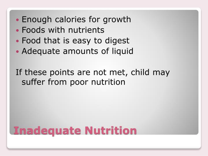 Enough calories for growth