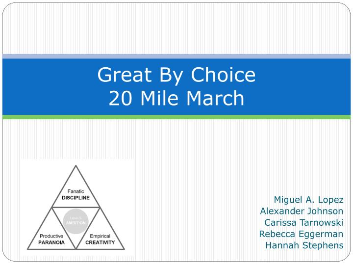 great by choice 20 mile march n.