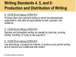 writing standards 4 5 and 6 production and distribution of writing