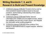 writing standards 7 8 and 9 research to build and present knowledge