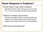 router response to problems