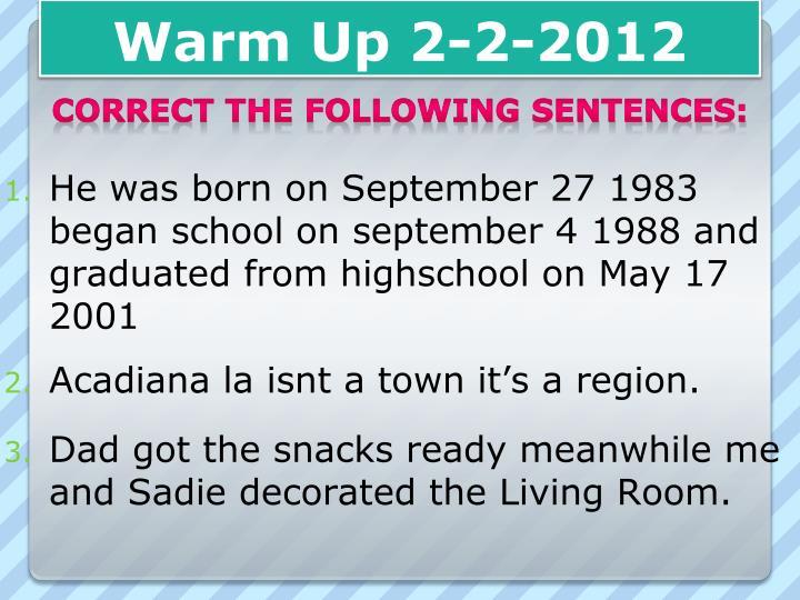 Warm Up 2-2-2012