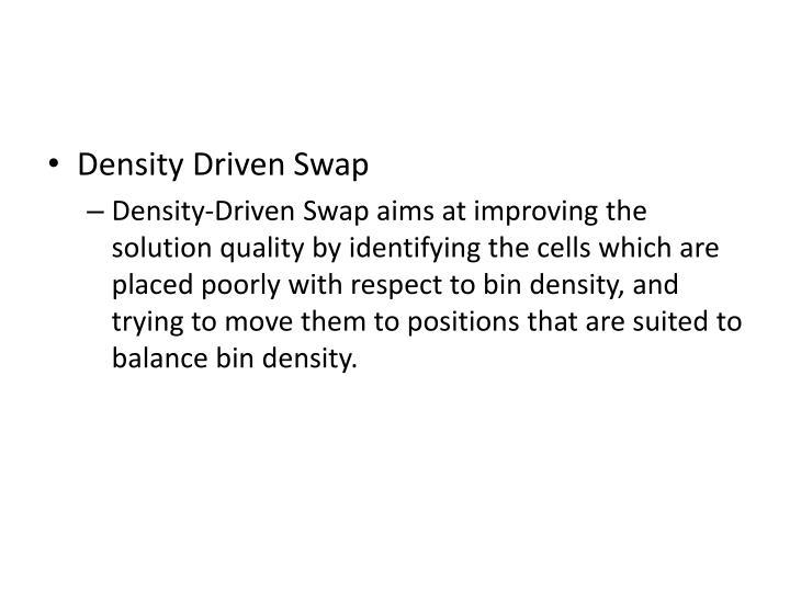 Density Driven