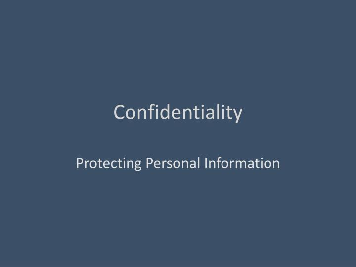 confidentiality n.