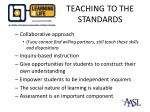 teaching to the standards