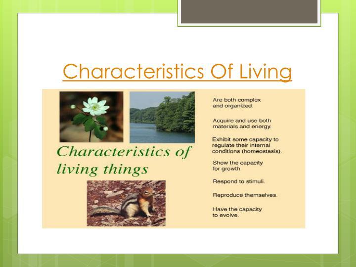 Characteristics Of Living