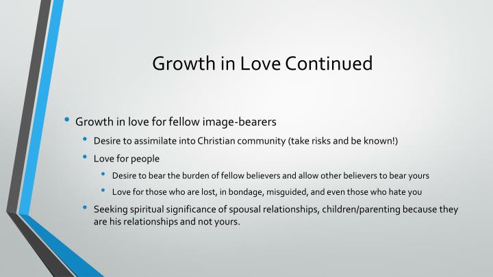 Growth in Love Continued