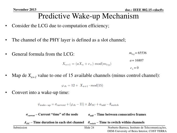 Predictive Wake-up Mechanism