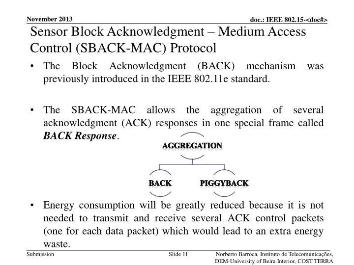 Sensor Block Acknowledgment – Medium Access Control (SBACK-MAC) Protocol